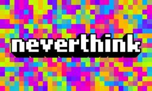 Neverthink: watch the Internet