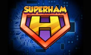 SuperHam™