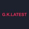 GK Latest