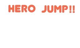 Hero Jump!!