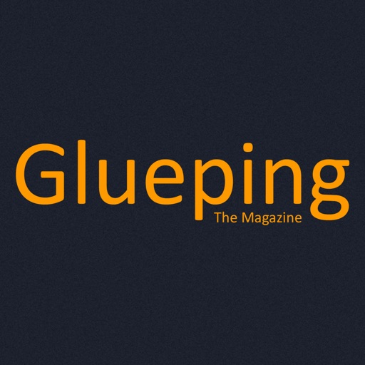 Glueping Magazine