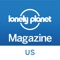 The latest version of the official Lonely Planet magazine (US) app is here with our Best in Travel 2018 issue