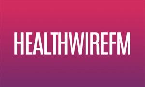 Healthwire.fm