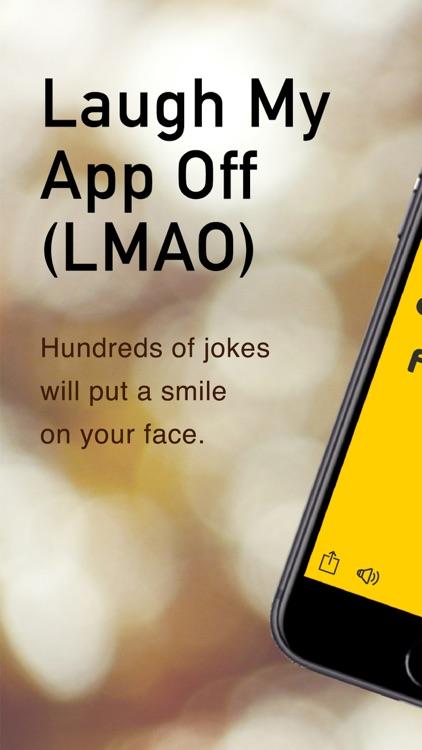 Laugh My App Off (LMAO)