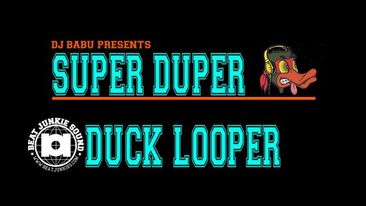 Super Duper Duck Looper
