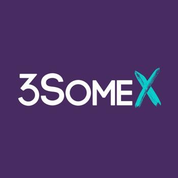 3SomeX