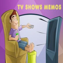 TV Show Memos