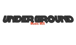 Underground: Music MIX