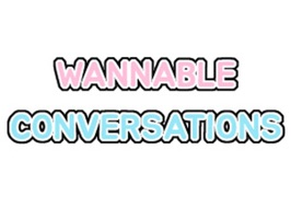 WannablesConversations