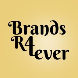 Brands R4 Ever
