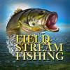 Field and Stream Fishing - Super Happy Fun Fun, Inc.