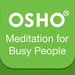 OSHO Meditation for Busy People