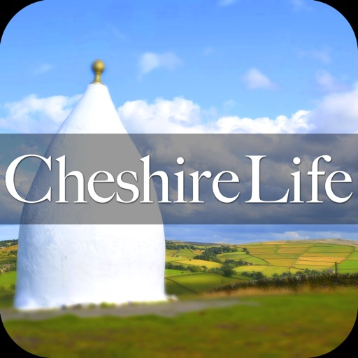 Cheshire Life Magazine: Stunning Properties - Style Trends - Food & Drink Inspiration & Local Events