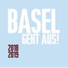 BASEL GEHT AUS! 2018/19