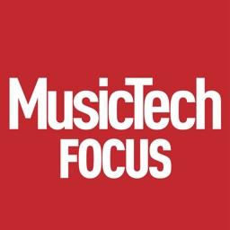 MusicTech Focus Magazine