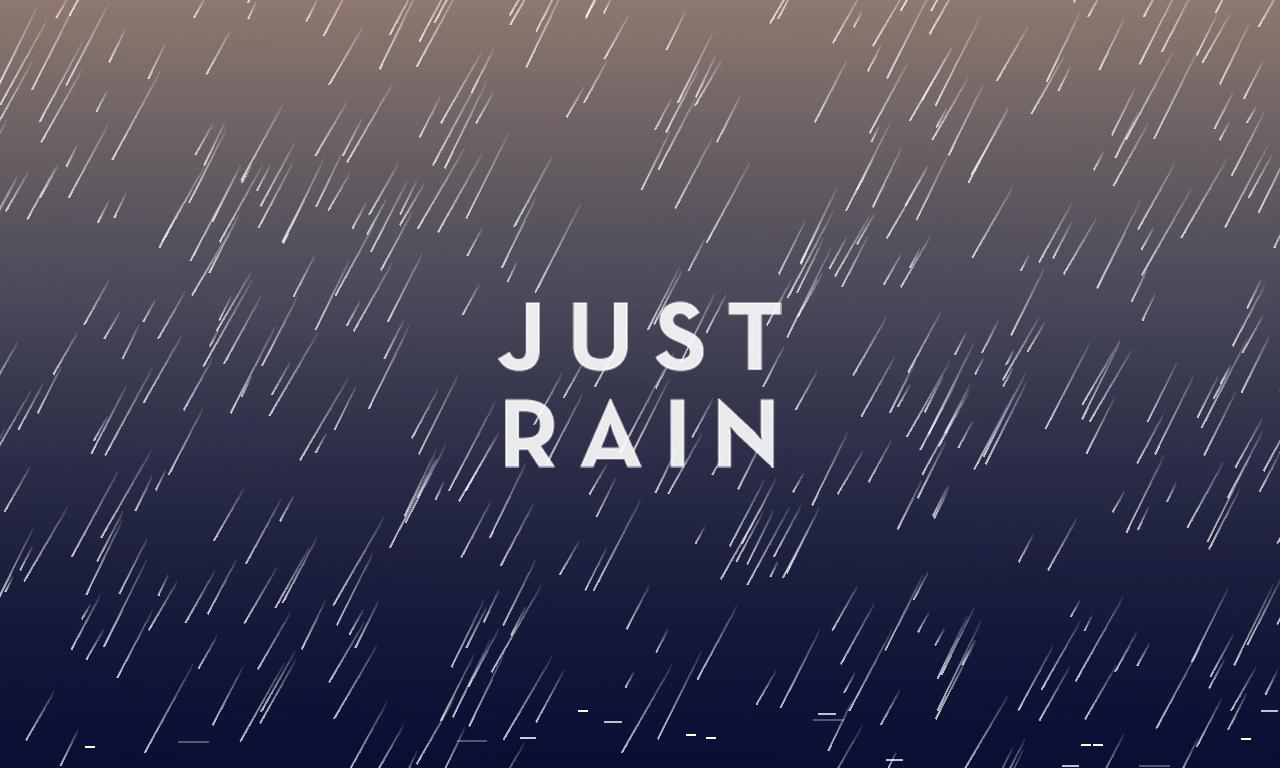 Just Rain+