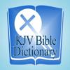 KJV Bible Dictionary Offline.