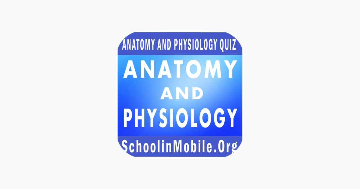Anatomy and Physiology Practice Exam on the App Store