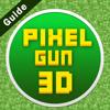 Guide For  Pixel Gun 3d -2017
