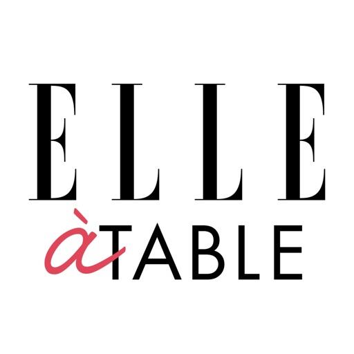 ELLE à table : idées recettes