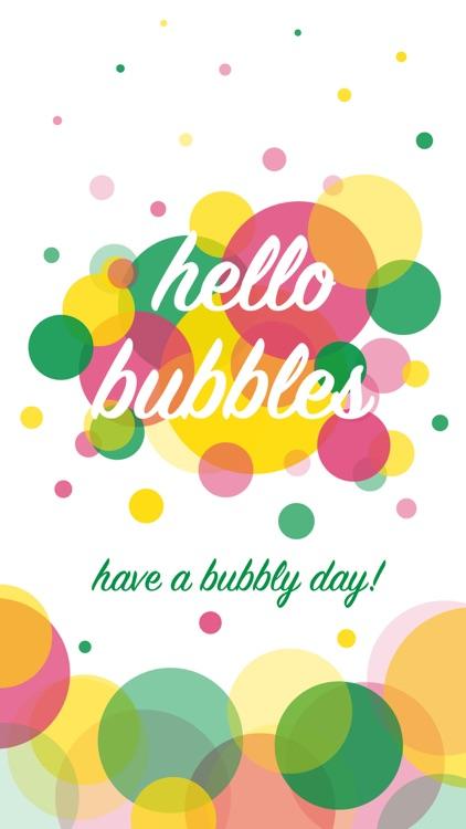 hello bubbles