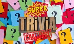 Super Trivia Challenge