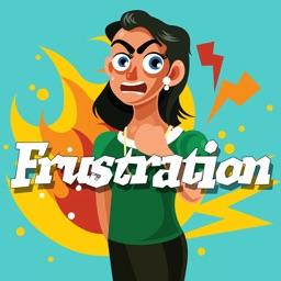Frustration ... GRR!
