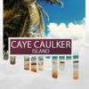 Caye Caulker Island Travel Guide