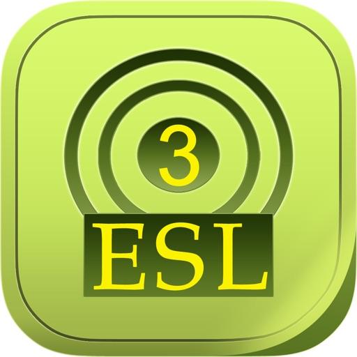 ESL learning English ally- learn American speaker