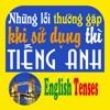 Những lỗi thường gặp khi sử dụng thì tiếng Anh