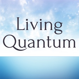 Living Quantum-The Art & Science of Transformation