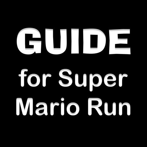 TIPs for Super Mario Run: Game Guide Walk-Through