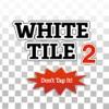 别踩白块2 - White tiles 2 - Don't tap!