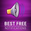 免费通知和短信。 最好的铃声和声音。 伟大的文本音听起来为你的iphone。 绝对免费惊人的应用程序