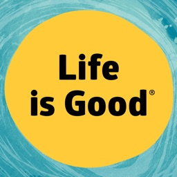 Life is Good ®