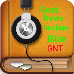 Catholic Good News Translation Bible GNT TTS Audio on the App Store