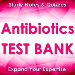 Antibiotics Exam Review-3200 Study Notes & Quizzes