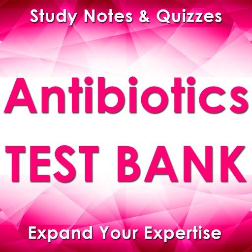 Antibiotics Exam Review-3200 Study Notes & Quizzes
