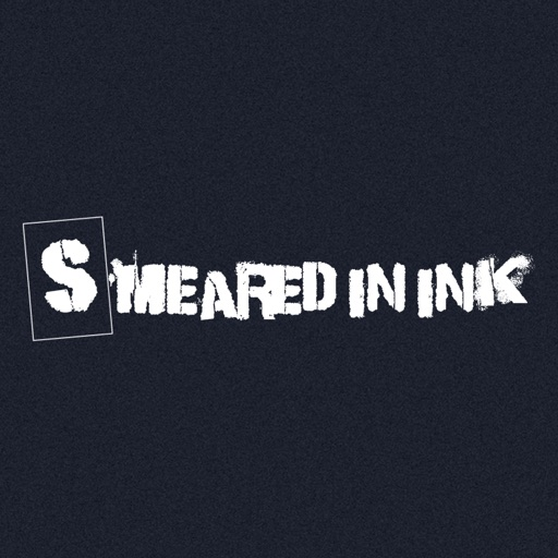 Smeared In Ink