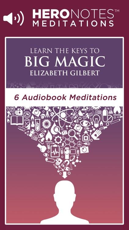 Big Magic - Elizabeth Gilbert Meditation Audiobook