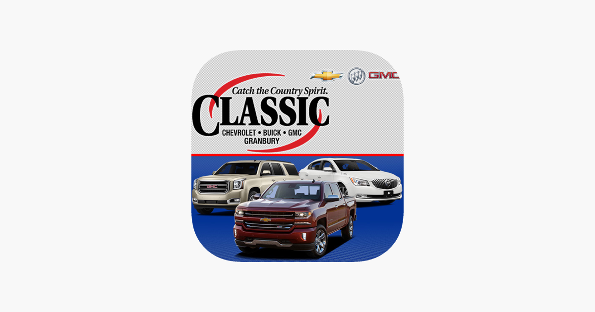Classic Chevrolet Buick Gmc Granbury On The App Store