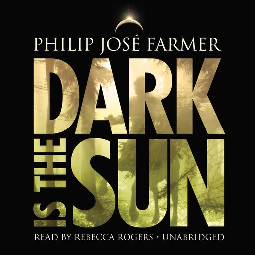Dark is the Sun (by Philip José Farmer)
