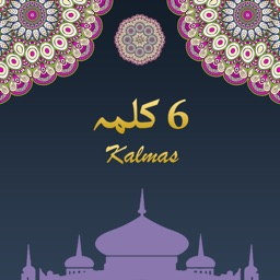 6 Kalma of Islam With Audio Translation