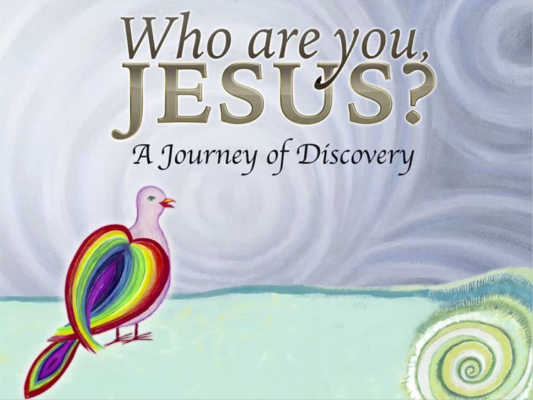 Who Are You Jesus?