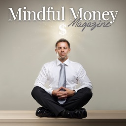 Mindful Money Magazine-Where Your Life Meets Money