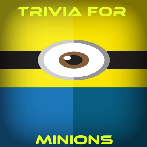 Trivia for Minions - Computer-Animated Comedy Film iOS App