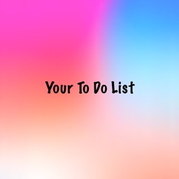 Your To-Do-List