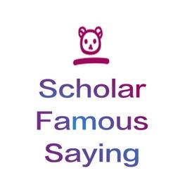 ScholarFamousSaying