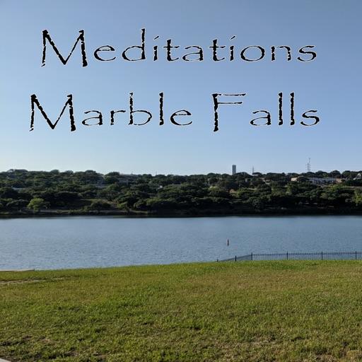Meditations: Marble Falls