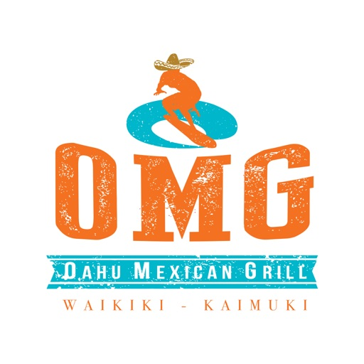 Oahu Mexican Grill (OMG)